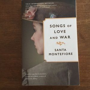 Novel: songs of love and war by Santa Montefiore